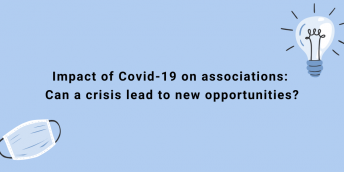 Impact of Covid-19 on associations: Can a crisis lead to new opportunities?